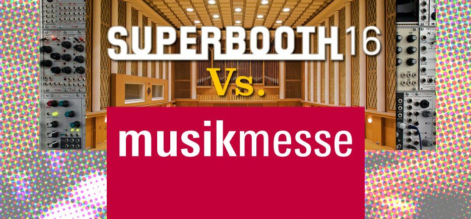superbooth-vs-musikmesse