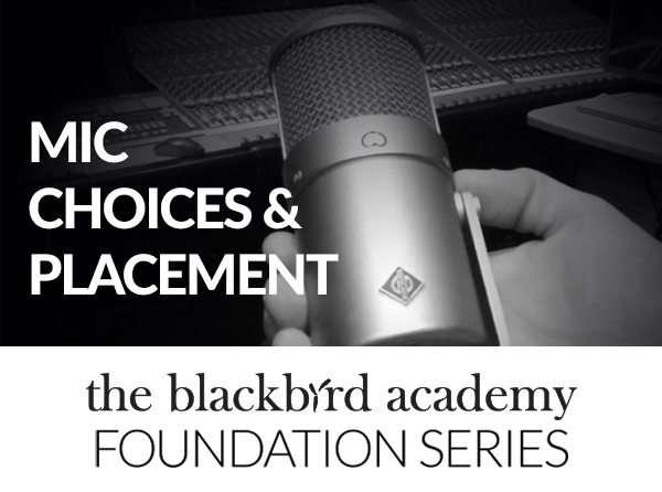 BlackbirdAcademy_6-MicChoicesPlacement600x446