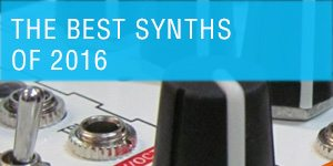 Best Synths Of 2016